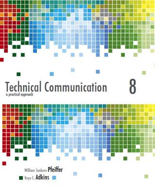 Technical Communication By Pfeiffer, William S./ Adkins, Kaye E.